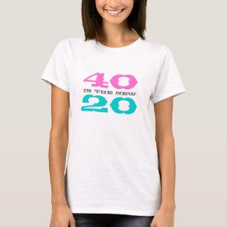 第40誕生日のワイシャツ| 40は新しい20です Tシャツ