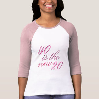第40誕生日の冗談40は新しい20です Tシャツ