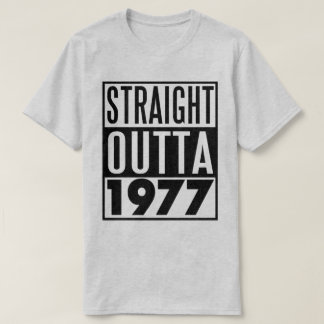 第40誕生日のTシャツまっすぐなOutta 1977年 Tシャツ