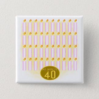 第40誕生日プレゼント40本の蝋燭の 5.1CM 正方形バッジ
