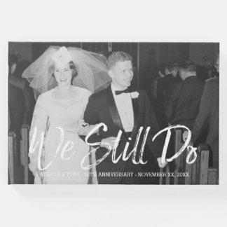 第50写真との結婚記念日-私達はまだ ゲストブック