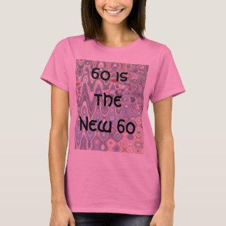 第60誕生日のTシャツ- 60は新しい60です Tシャツ