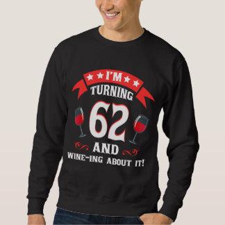 第62ワイン愛好家のための誕生日プレゼント スウェットシャツ