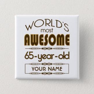 第65すばらしい誕生祝いの世界のベスト 5.1CM 正方形バッジ