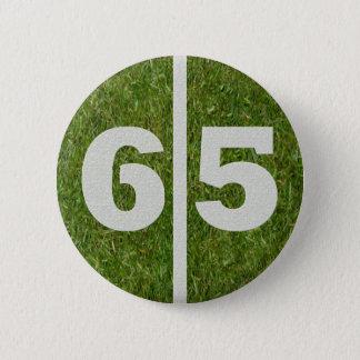 第65誕生日のフットボールのヤードボタン 5.7CM 丸型バッジ