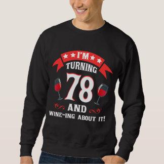 第78ワイン愛好家のための誕生日プレゼント スウェットシャツ