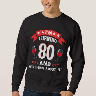 第80ワイン愛好家のための誕生日プレゼント スウェットシャツ