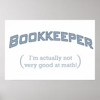 簿記係-私は実際に数学で非常によくないです! ポスター