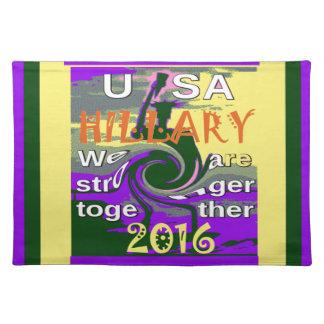 米国の大統領のためのWeヒラリーは一緒により強いです ランチョンマット
