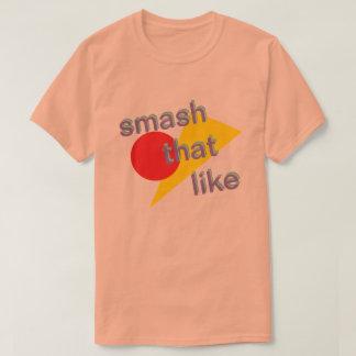 粉砕それ Tシャツ