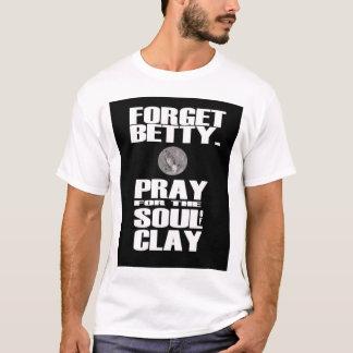 粘土の精神のために祈って下さい Tシャツ