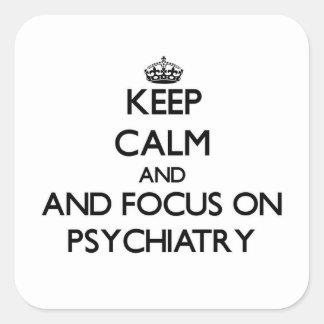 精神医学の平静そして焦点を保って下さい スクエアシール