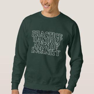 精神異常のワイシャツ及びジャケットの偶然の事故 スウェットシャツ