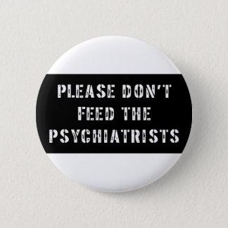 精神科医を食べ物を与えないで下さい 缶バッジ