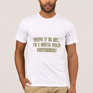 精神衛生のプロフェッショナルユーモア Tシャツ