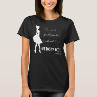 精製所の妻-だめになる-暗い生地 Tシャツ
