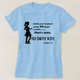 精製所の妻- 40時間かわいいですがあります-薄い色 Tシャツ