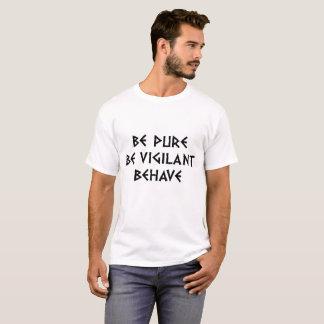 純粋があって下さい、用心深いがあって下さい、して下さい Tシャツ