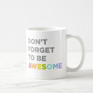 素晴らしいがあるために忘れないで下さい コーヒーマグカップ