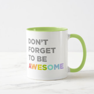 素晴らしいがあるために忘れないで下さい マグカップ