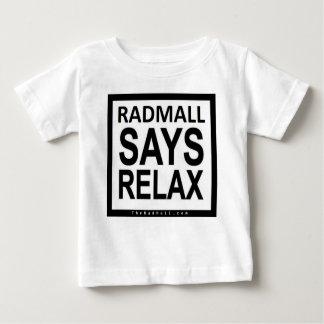 """素晴らしいのモール""""RADMALL言いますリラックスします""""はワイシャツ(幼児)を ベビーTシャツ"""