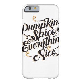素晴らしいカボチャスパイス及びすべて BARELY THERE iPhone 6 ケース