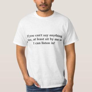 素晴らしい何でも言うことができなければ Tシャツ
