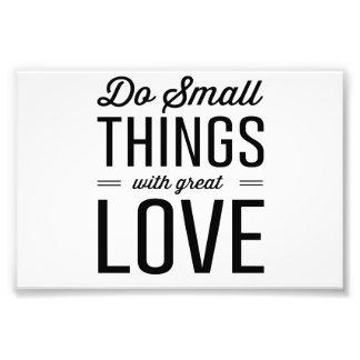 素晴らしい愛の小さい事をして下さい フォトプリント
