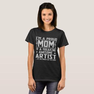 素晴らしい調理師の芸術家をひどく神経質にしている私は誇り高いお母さんAならです Tシャツ
