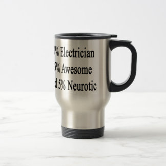 素晴らしい50の電気技師45および5神経症患者 トラベルマグ