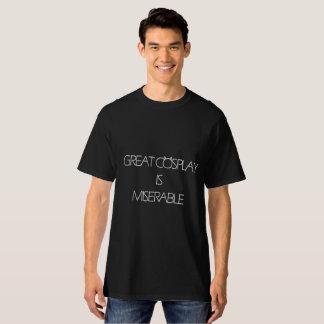 素晴らしいCosplayは悲惨です Tシャツ