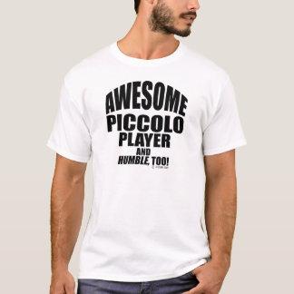 素晴らしいPiccoloプレーヤー Tシャツ