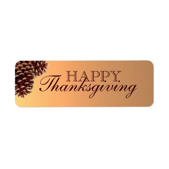 素朴な茶色マツ円錐形の幸せな感謝祭のラベル 返信用宛名ラベル
