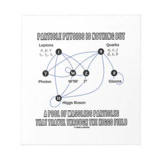 素粒子物理学はMasslessのプールです ノートパッド