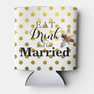 結婚したな飲み物および蜂を食べて下さい 缶クーラー