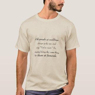 結婚式および葬式 Tシャツ