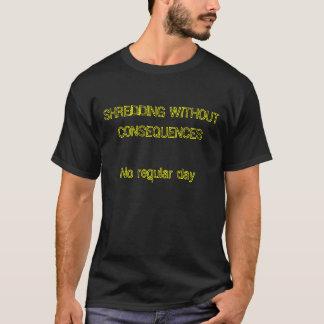 結果なしの規則的な日無し寸断 Tシャツ