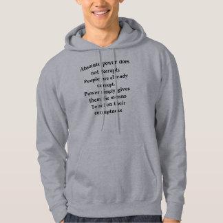 """""""絶対の権力""""はフード付きスウェットシャツかティーを買収しません パーカ"""