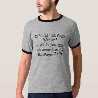 絶対必要にHubPagesの作家のためのTシャツがあります! Tシャツ