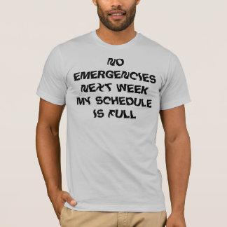 緊急時次のWEEKMYのスケジュールは完全ではないです Tシャツ