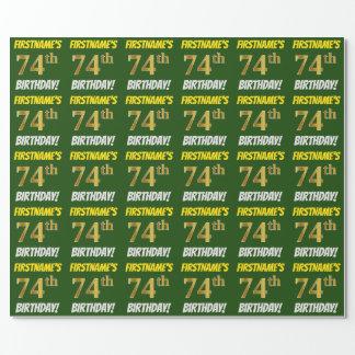 """緑、のどまたは模造金ゴールド、""""第74誕生日"""" ラッピングペーパー"""