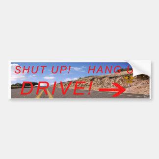 締めて下さい! 切って下さい! ドライブ! バンパーステッカー