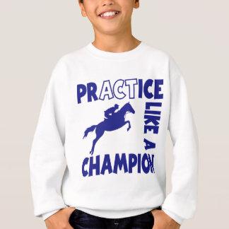 練習はチャンピオンを好みます スウェットシャツ