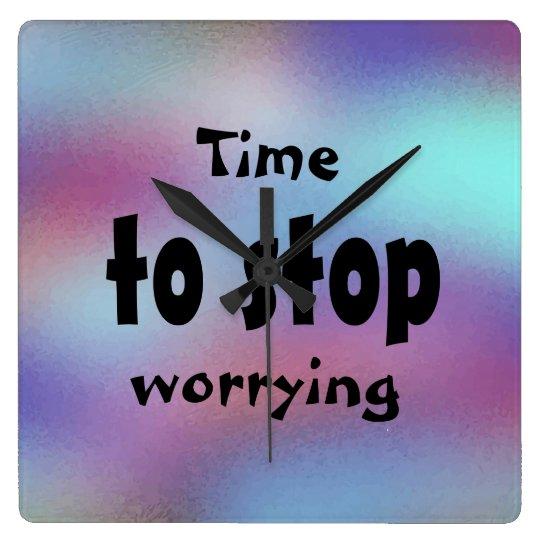 美しい感動的心配することを止める時間 スクエア壁時計