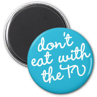 習慣#4 - TVと食べないで下さい マグネット