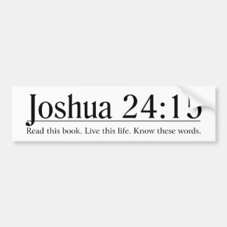 聖書のジョシュアの24:15を読んで下さい バンパーステッカー