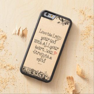 聖書の詩: 主のハート、精神、強さを愛して下さい CarvedメープルiPhone 6バンパーケース