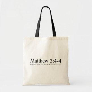 聖書のMatthewの3:4 - 4 --を読んで下さい トートバッグ