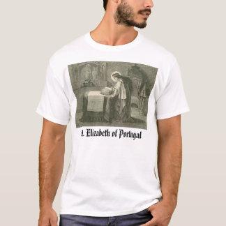 聖者エリザベスポルトガル、港のSt.エリザベス… Tシャツ