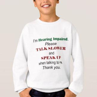 聴覚障害のワイシャツ スウェットシャツ